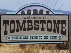 Tombstone OK Corral